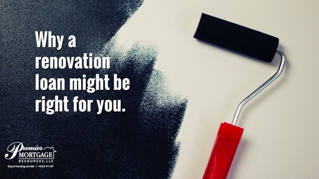 Why a renovation loan might be right for you