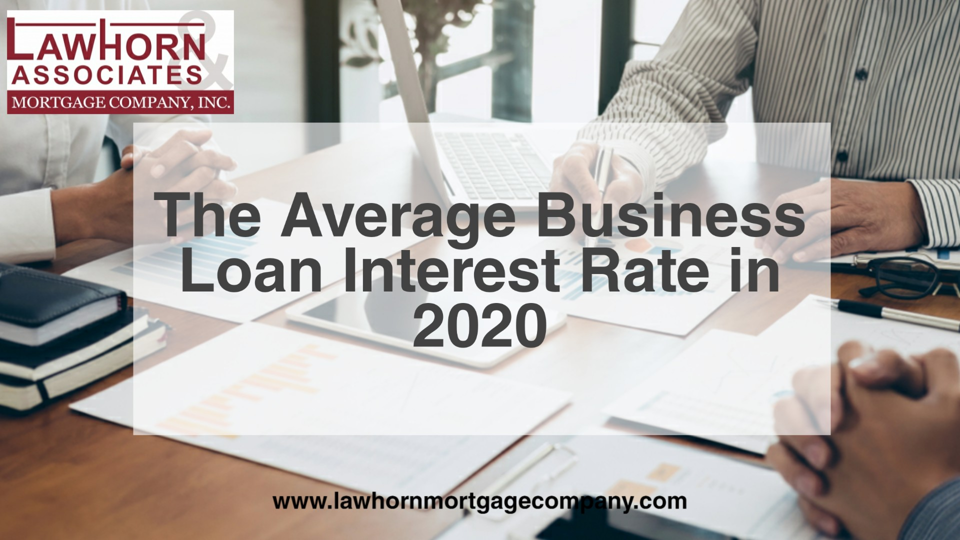 The Average Business Loan Interest Rate In 2020