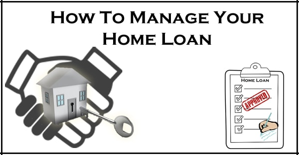 How to Manage Home Loan at Time You Face Financial Crisis