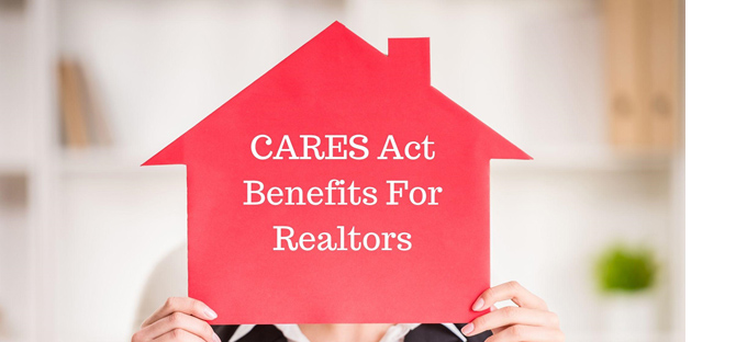 Realtors: Here's Where CARES Act Benefits Stand for Your Business