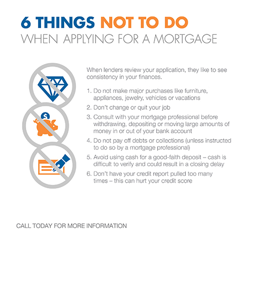 6 Things not to do when applying for  a mortgage