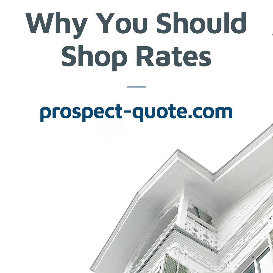 Why You Should Shop Rates