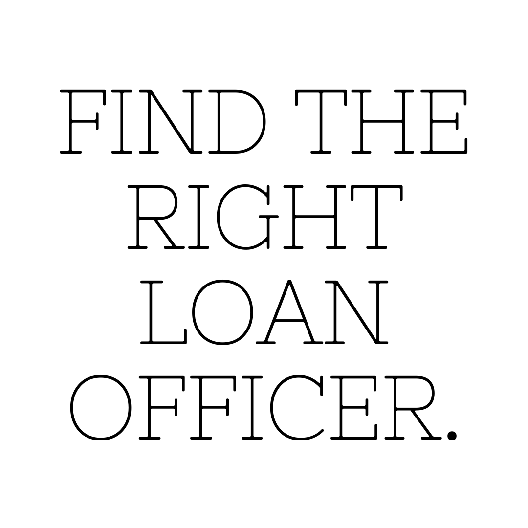 Find The Right Loan Officer