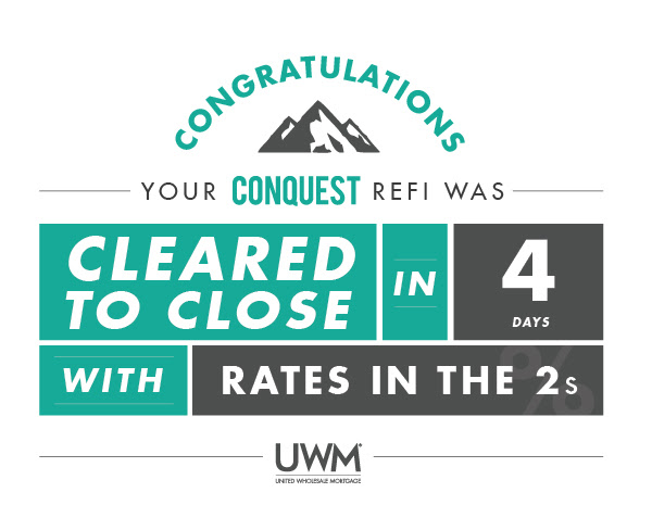 UWM Conquest Refinance 4 Days Clear-to-Close