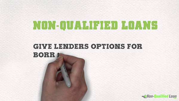 Non Qualified Loan