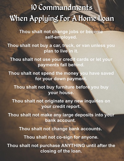 10 Commandments of Getting  A Home Loan