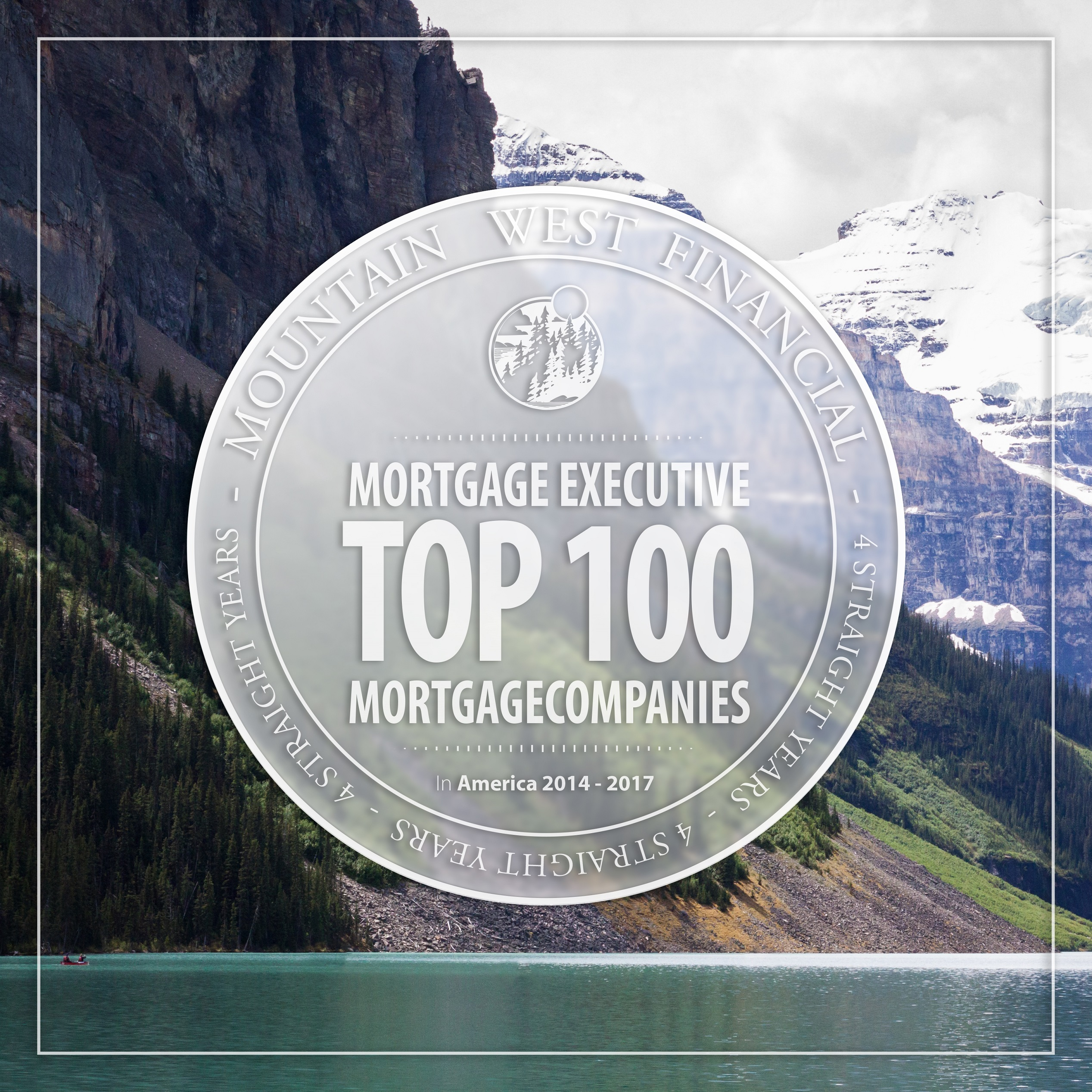 Mountain West Financial, Inc. Wins National Award From Mortgage Executive Magazine in 2017