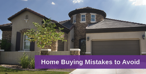 Home Buying Mistakes to Avoid