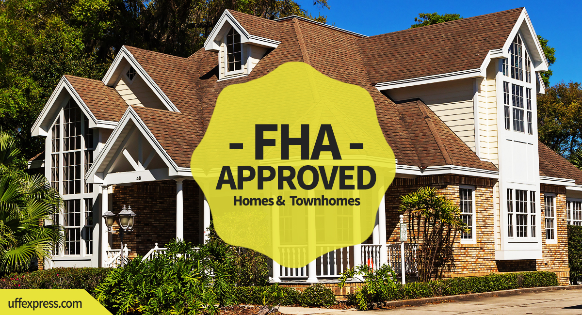 FHA approved homes and townhomes