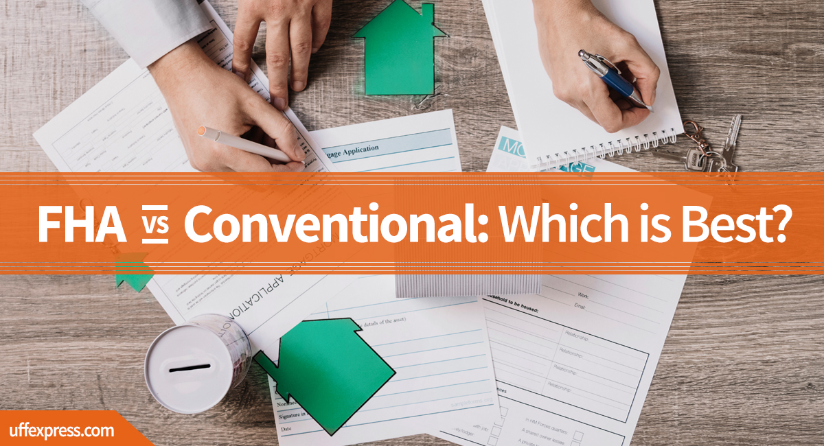 FHA loan vs conventional loan benefits
