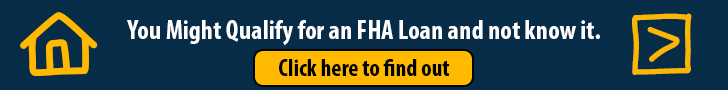 See if you qualify for an FHA Mortgage