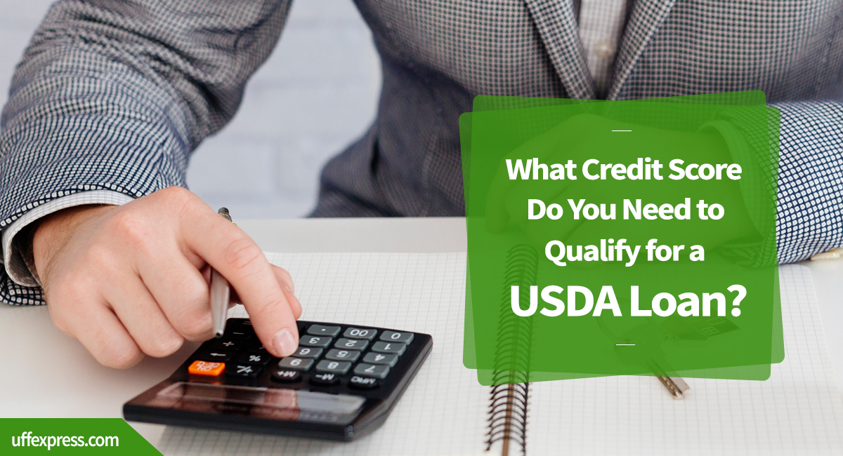 credit score needed to qualify for usda loan