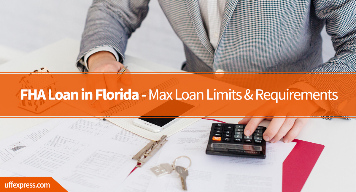 FHA max loan amount in Florida