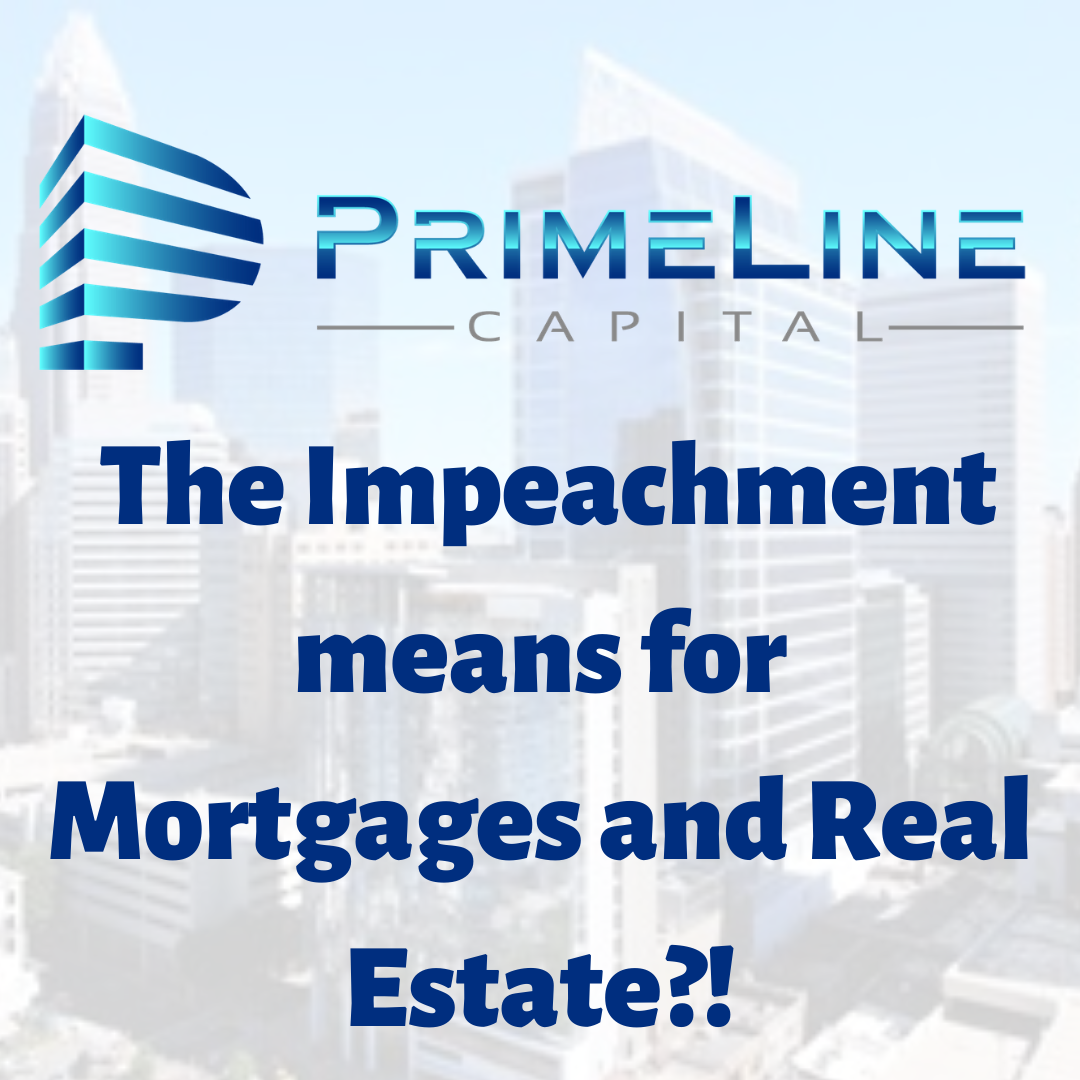 What does the impeachment mean for mortgages and real estate?